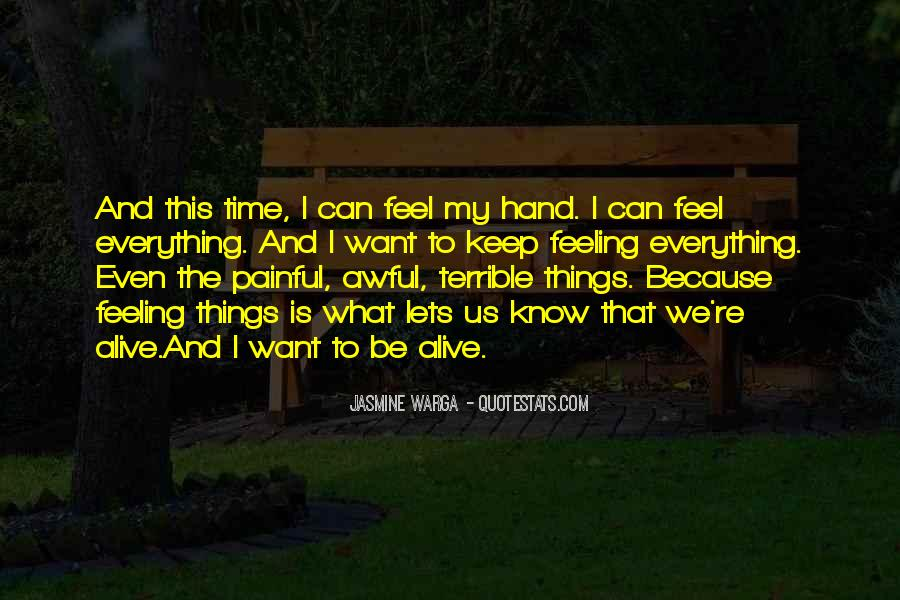 Feeling Terrible Quotes #1788690