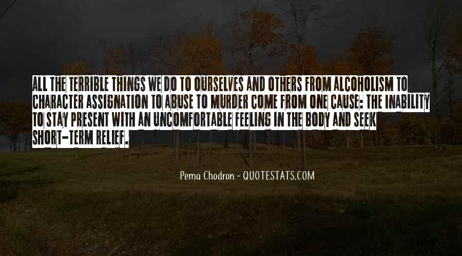 Feeling Terrible Quotes #201193