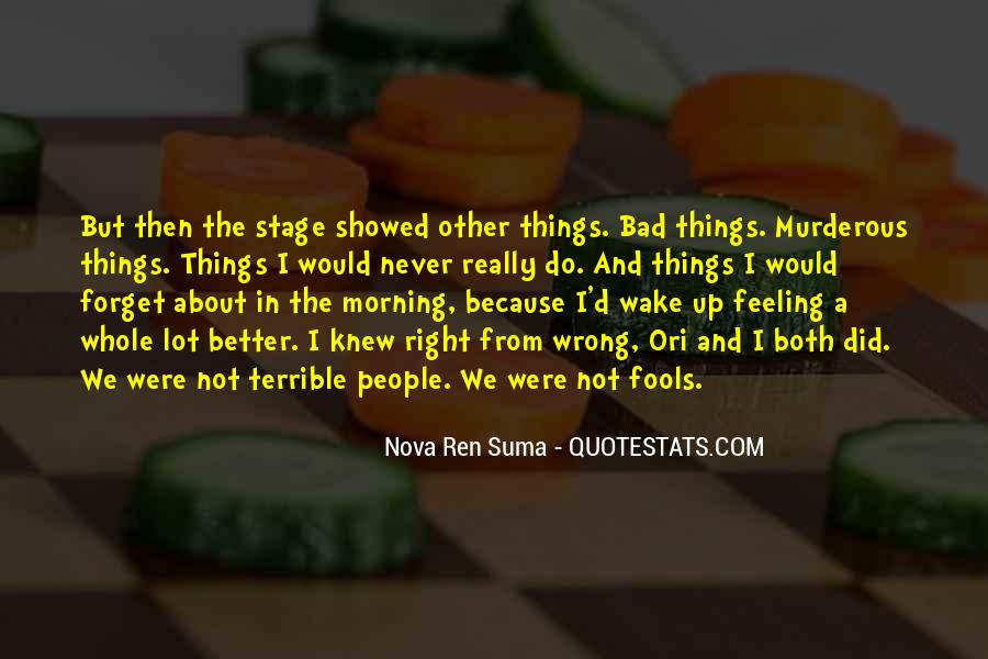 Feeling Terrible Quotes #244834