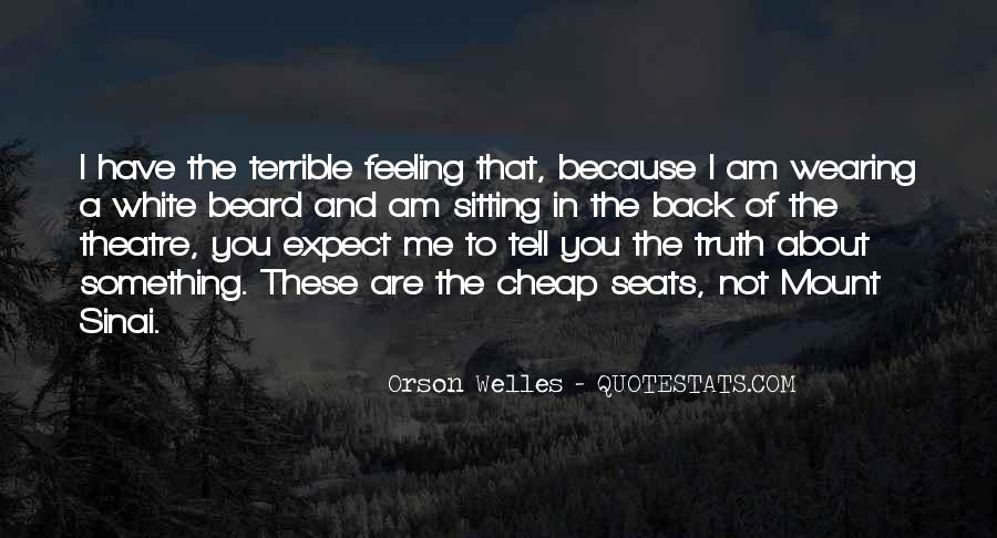 Feeling Terrible Quotes #325953