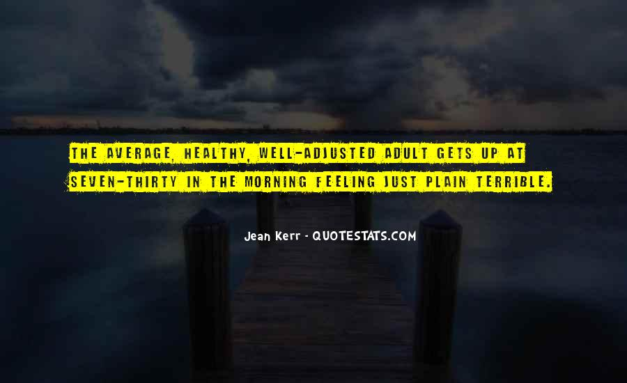 Feeling Terrible Quotes #46074