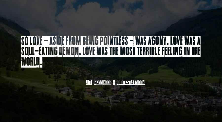 Feeling Terrible Quotes #60375