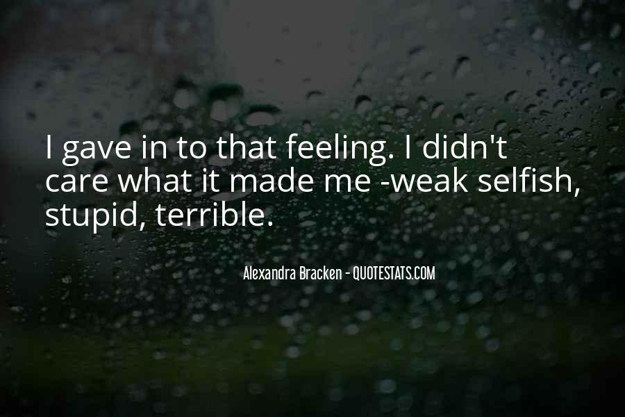 Feeling Terrible Quotes #688957
