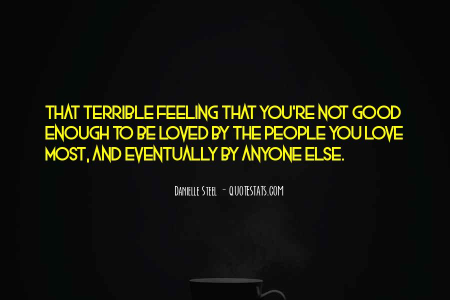 Feeling Terrible Quotes #847402