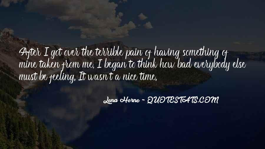 Feeling Terrible Quotes #988997
