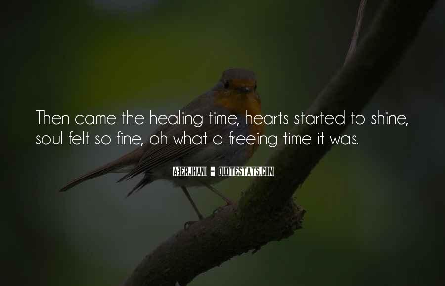 Quotes About Hearts Healing #1794816