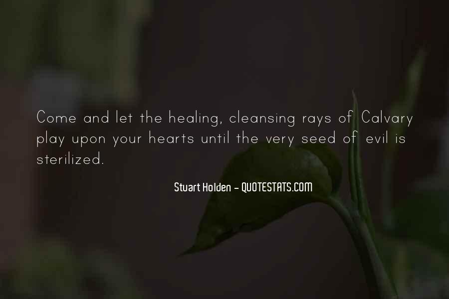 Quotes About Hearts Healing #609960