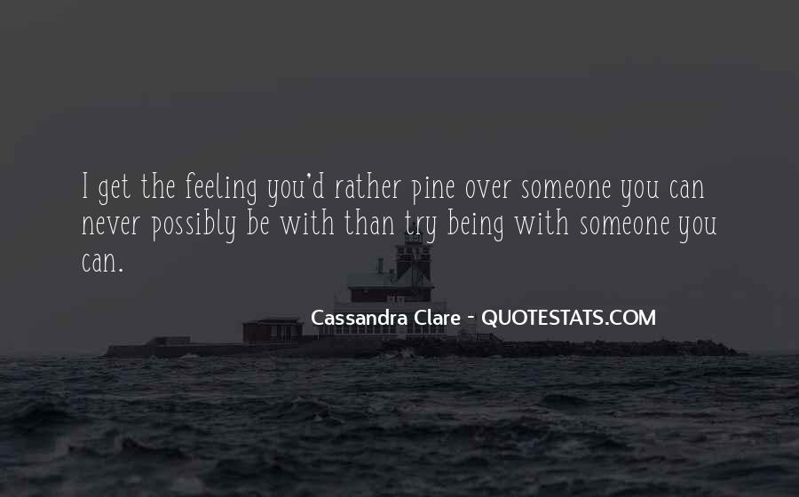 Feeling You Get Quotes #130107