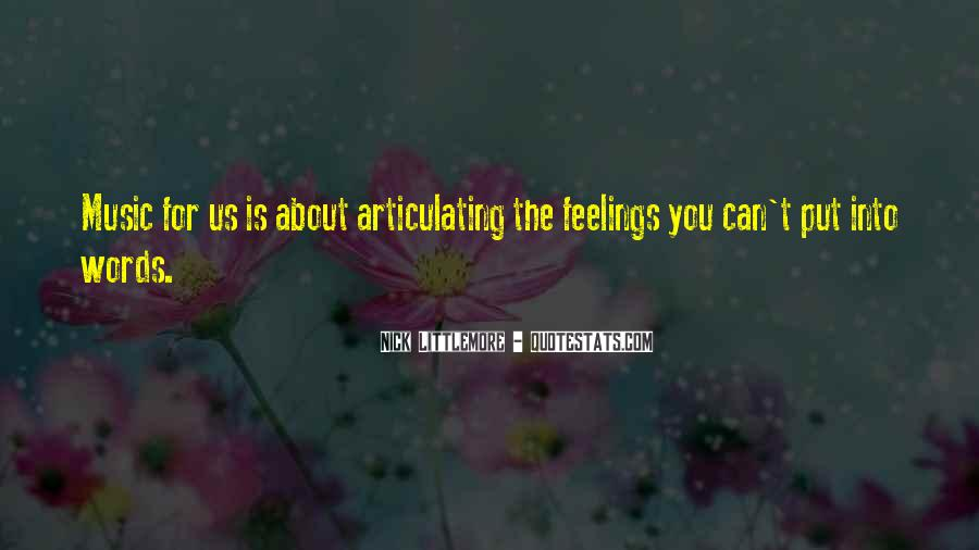 Feelings Into Words Quotes #122092