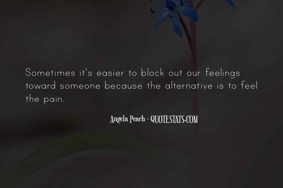 Feelings Pain Quotes #308018