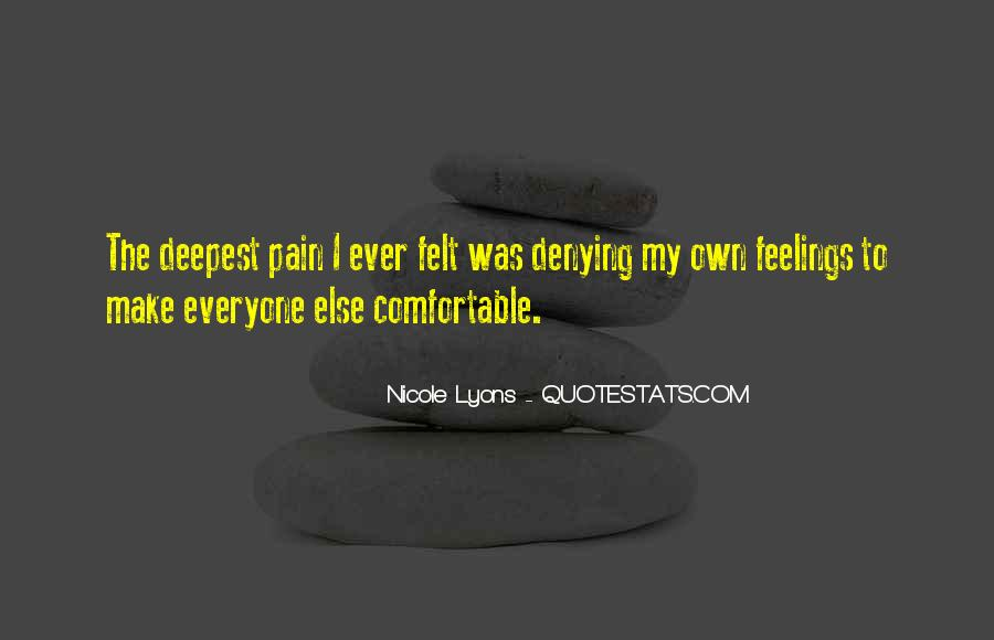 Feelings Pain Quotes #392371