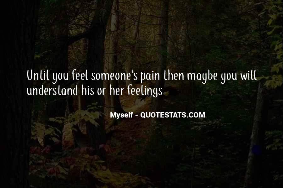 Feelings Pain Quotes #394868