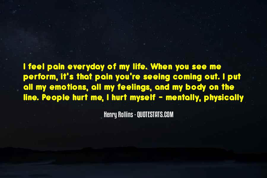 Feelings Pain Quotes #763413