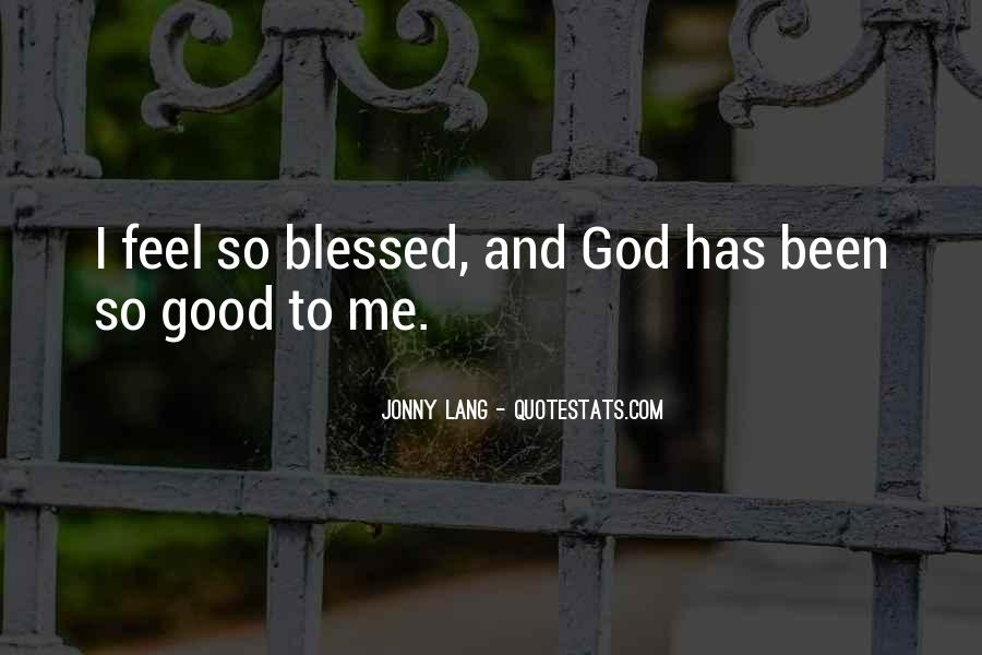 Feels Blessed Quotes #496201