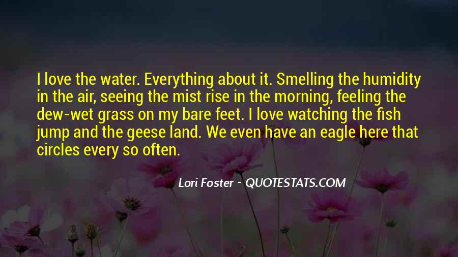 Feet In Water Quotes #1596464