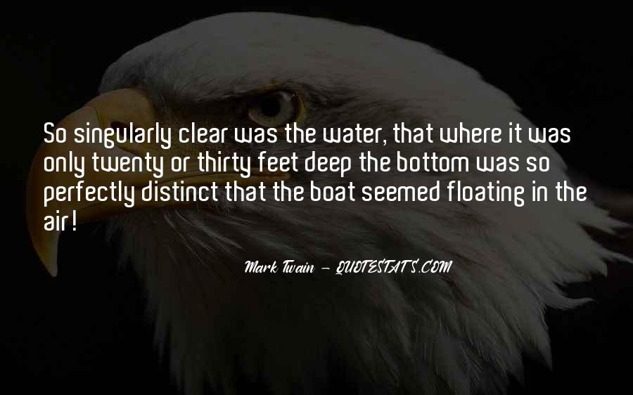 Feet In Water Quotes #1649821
