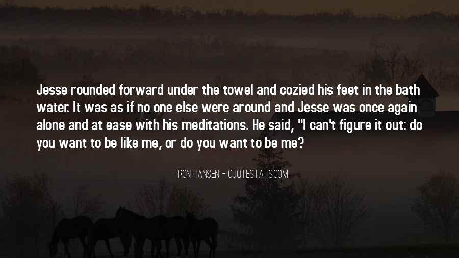 Feet In Water Quotes #179233
