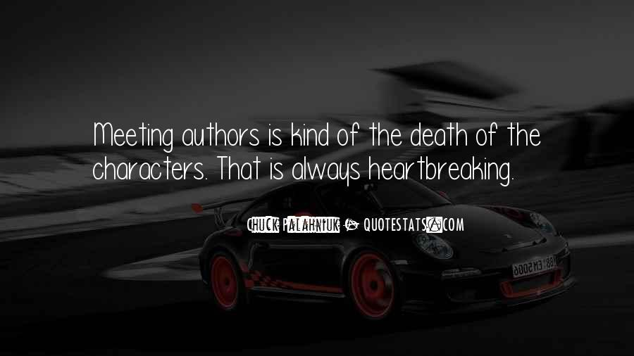 Quotes About Heartbreaking Death #776319