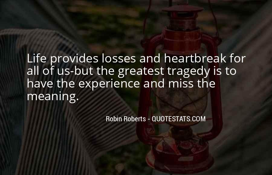 Quotes About Heartbreak And Missing Someone #1200169