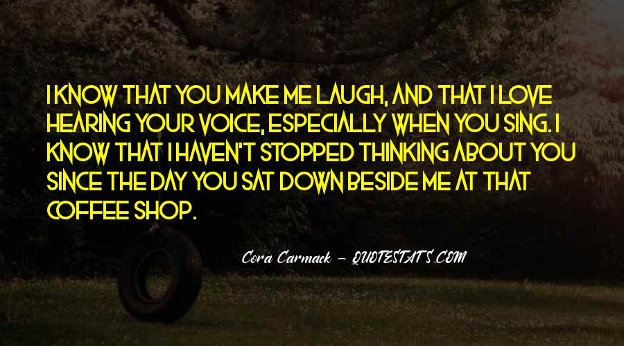 Quotes About Hearing The Voice Of Your Love #1094414