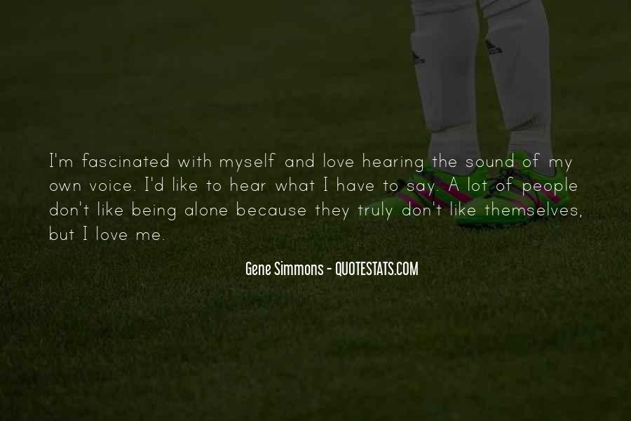 Quotes About Hearing The Voice Of Your Love #499157