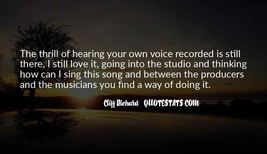 Quotes About Hearing The Voice Of Your Love #550819