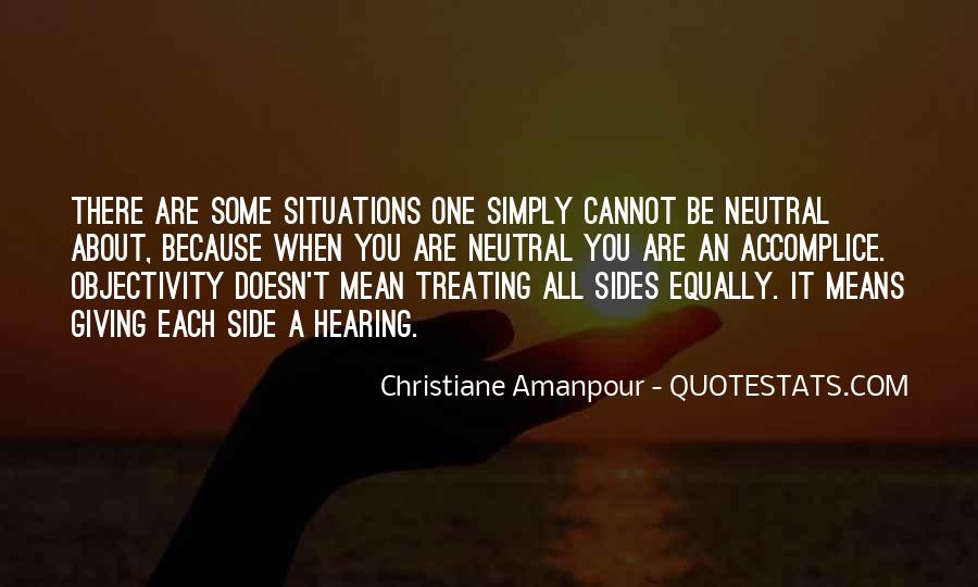 Quotes About Hearing Both Sides #910722