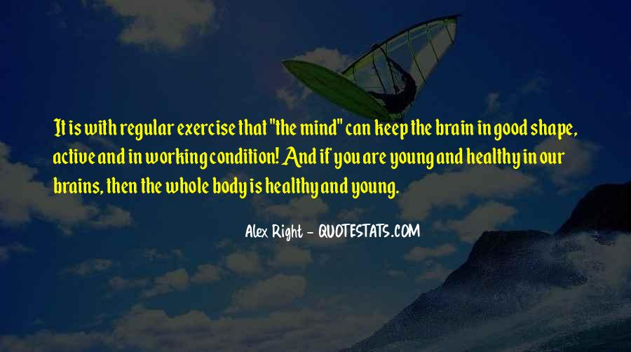 Quotes About Healthy Brains #430792