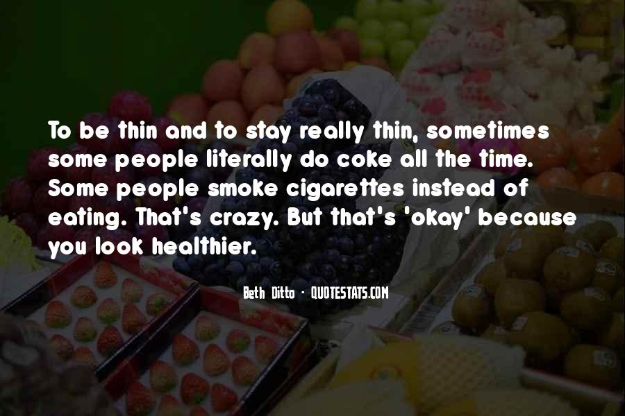 Quotes About Healthier #219310