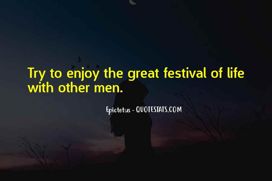 Festival Quotes #475597