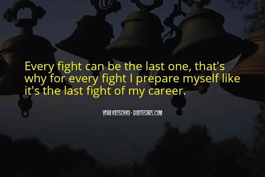 Fight For Every Inch Quotes #43776
