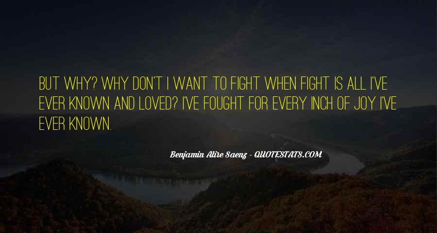 Fight For Every Inch Quotes #778626