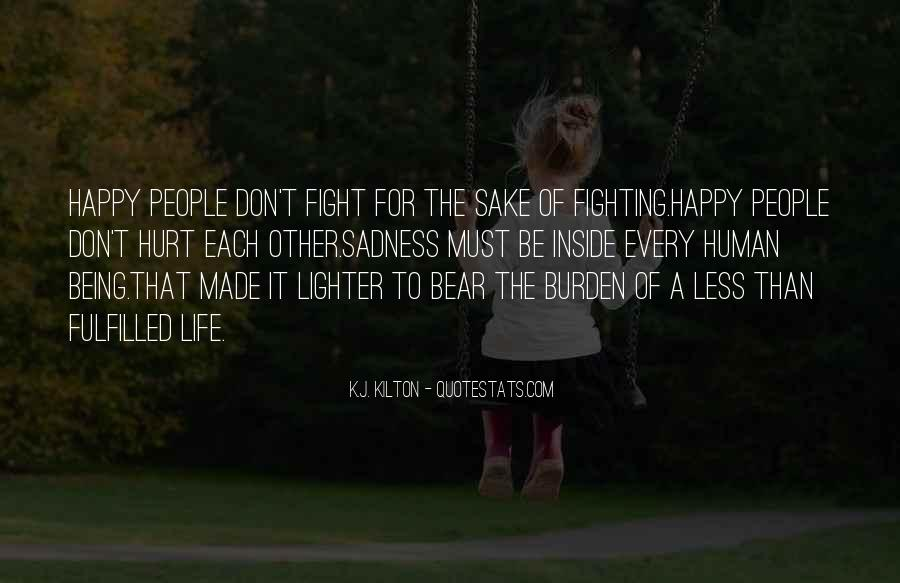 Fight For Every Inch Quotes #80641