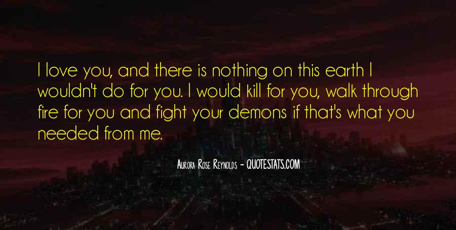 Fight For Me Love Quotes #1021404