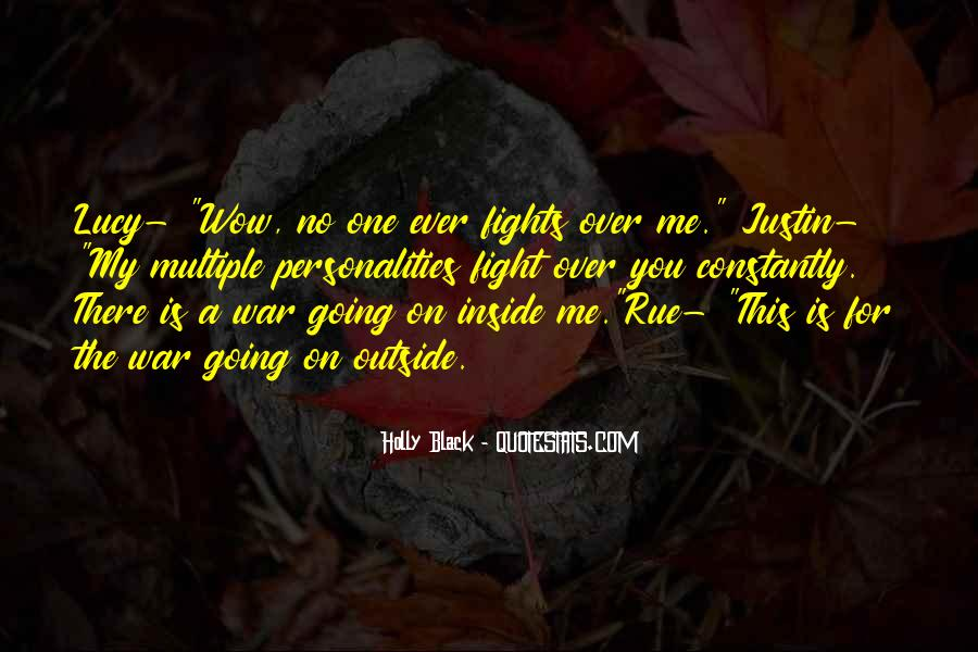 Fight For Me Love Quotes #1262708
