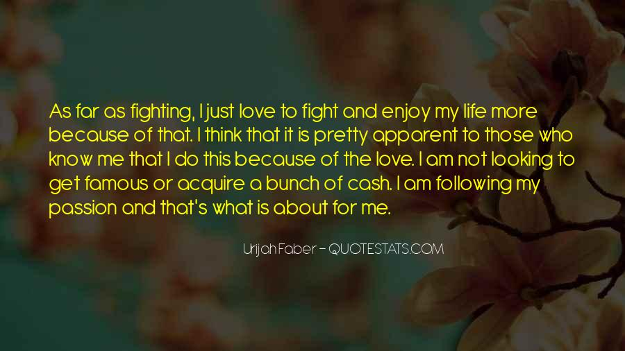 Fight For Me Love Quotes #1509474