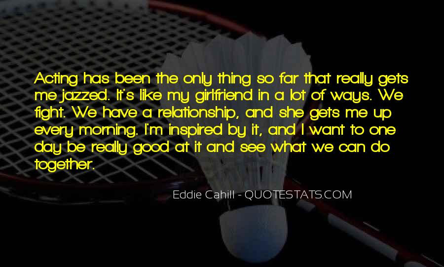 Fight For This Relationship Quotes #1000394