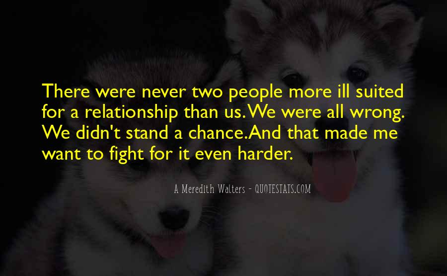 Fight For This Relationship Quotes #1511382