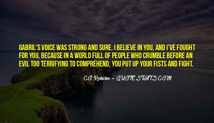 Fight For You Believe Quotes #1228806