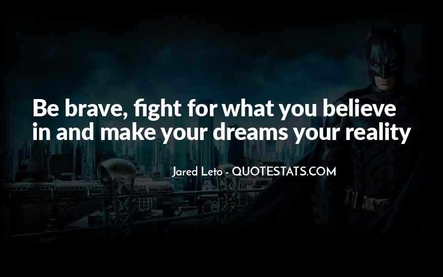Fight For You Believe Quotes #1265495