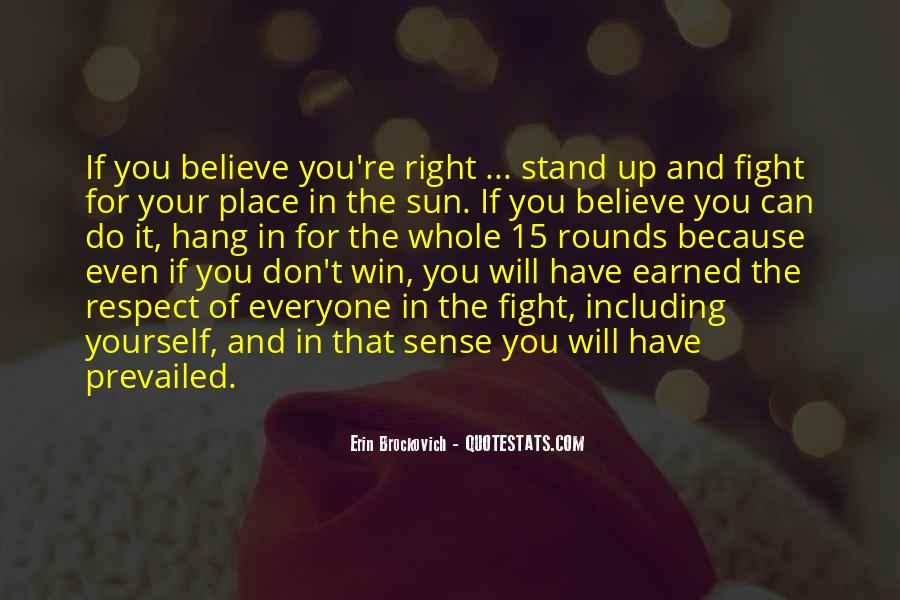 Fight For You Believe Quotes #1466002