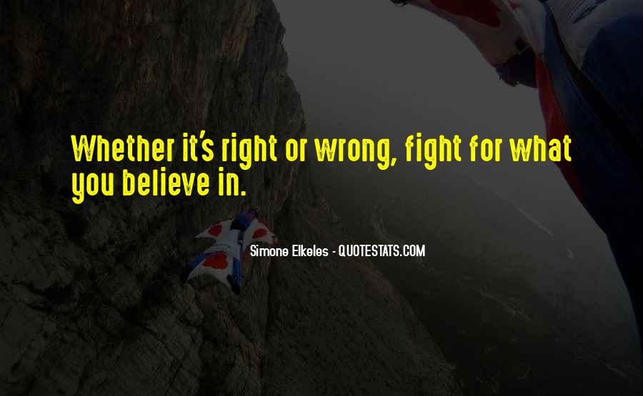 Fight For You Believe Quotes #364624