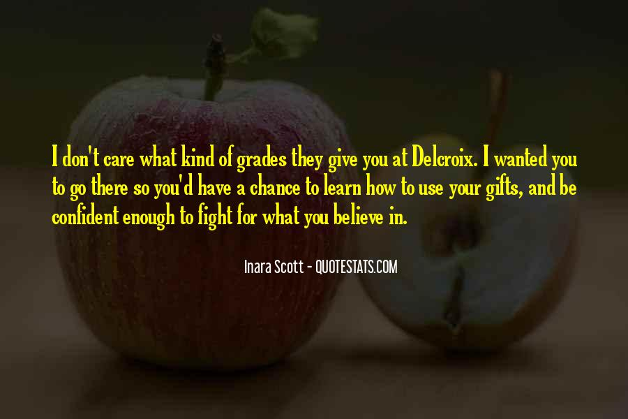 Fight For You Believe Quotes #653244