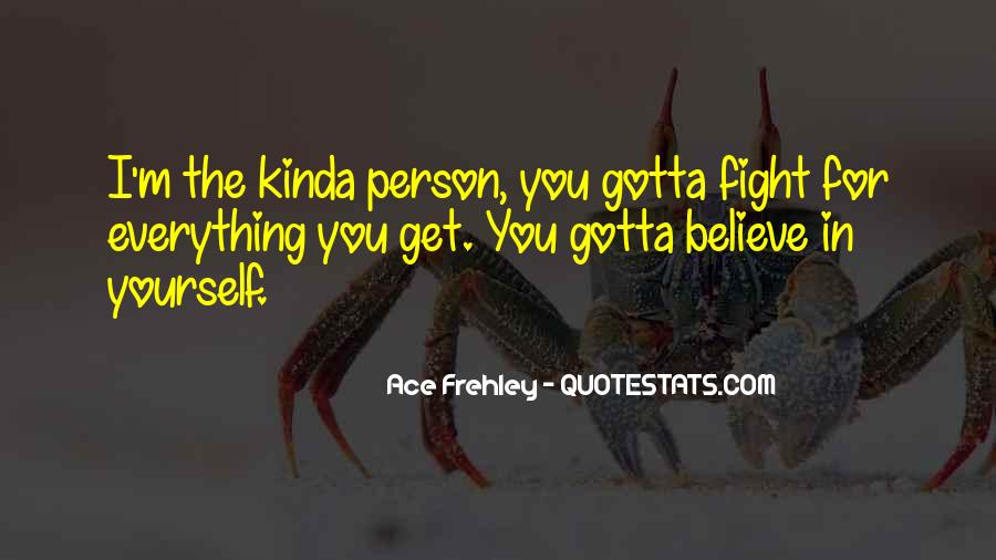 Fight For You Believe Quotes #673320