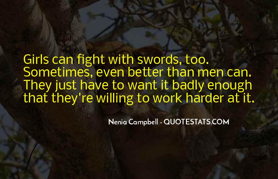 Fight Harder Quotes #1260401