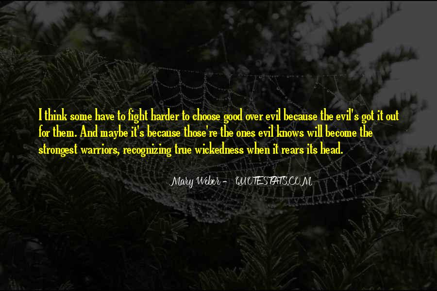 Fight Harder Quotes #1360537