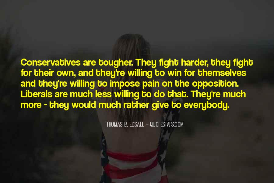 Fight Harder Quotes #1468795