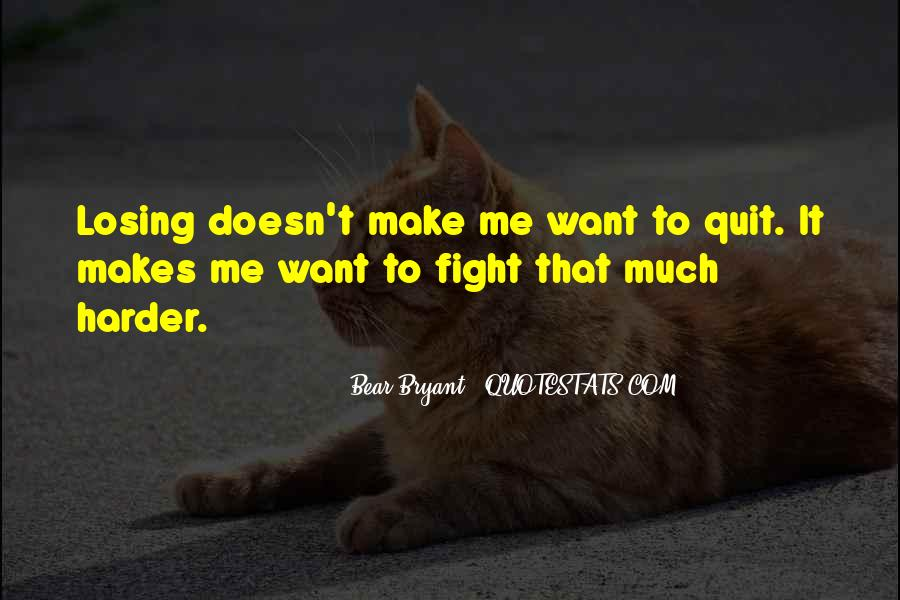 Fight Harder Quotes #1475013