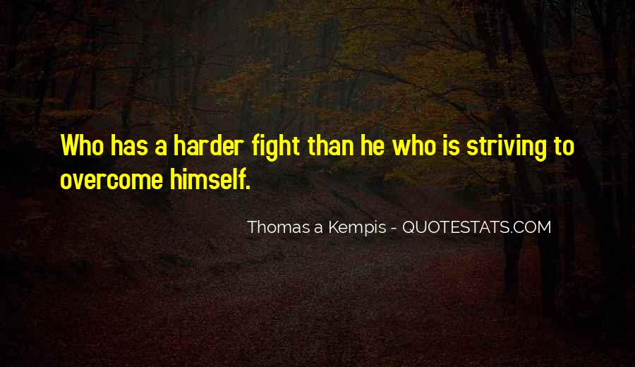 Fight Harder Quotes #1504845
