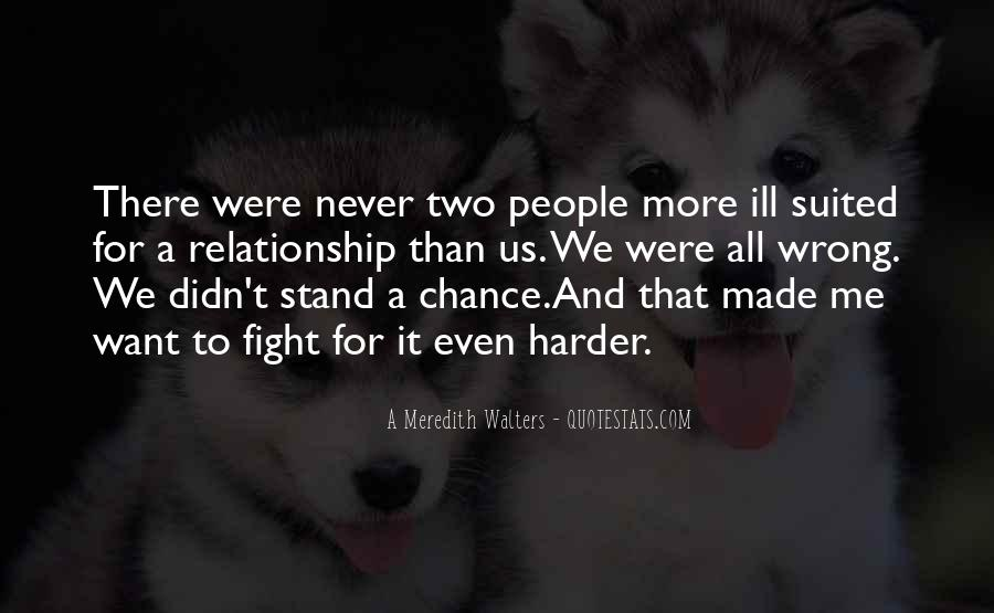 Fight Harder Quotes #1511382